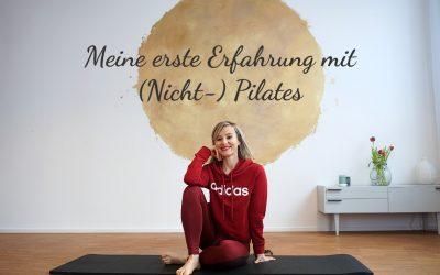 Meine erste Erfahrung mit (Nicht-)Pilates