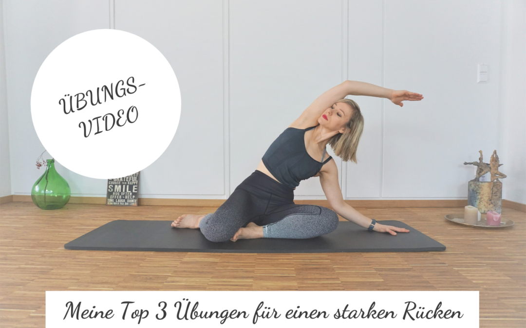Meine Top 3 Übungen für einen starken Rücken