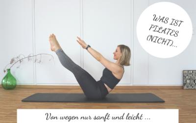 Von wegen nur sanft und leicht! Was ist Pilates und was ist es nicht?