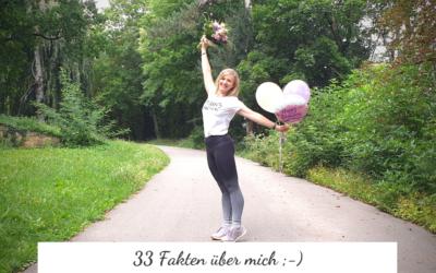 Jetzt wird es persönlich: 33 Fun Facts über mich ;-)