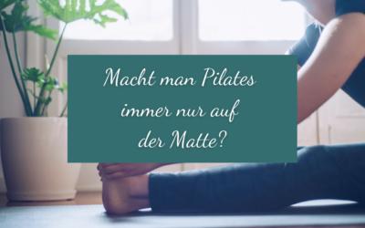 Macht man Pilates immer nur auf der Matte?